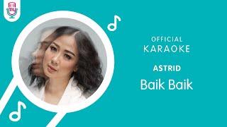 Download Astrid  – Baik Baik (Official Karaoke Version)