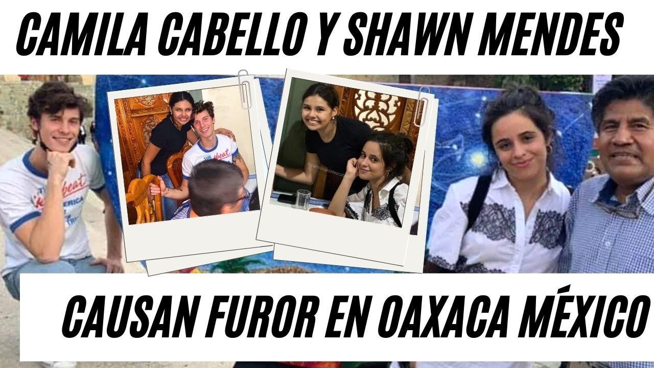 Download Camila Cabello y Shawn Mendes Causan Furor en Oaxaca, México