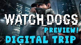Watch_Dogs Gameplay - Digital Trip Game