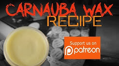 Carnauba Paste Wax recipe - Patreon launch product giveaway