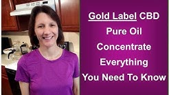 Gold Label CBD Oil - Detailed Review