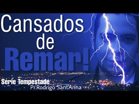 cansados-de-remar-|-série-tempestade-|-pr.rodrigo-sant'anna