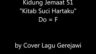 Video KIDUNG JEMAAT 51 Kitab Suci Hartaku (Holy Bible, Book Divine) download MP3, 3GP, MP4, WEBM, AVI, FLV Agustus 2018