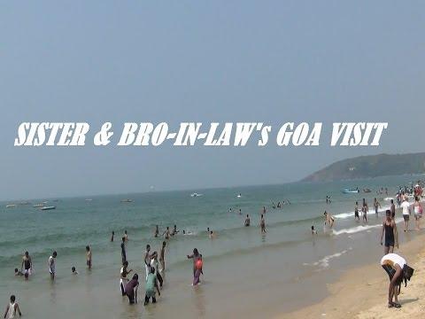 The Beautiful GOA BEACH - Mine SISTER & BRO-IN-LAW's GOA Tour - HD 1080p