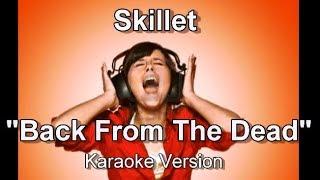 "Skillet ""Back From The Dead"" BackDrop Christian Karaoke"
