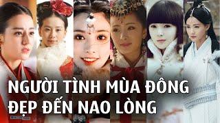 Những mỹ nhân cổ trang Hoa ngữ đẹp nao lòng trong các trang phục mùa đông