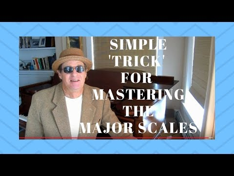 A Simple Trick for Mastering the Major Scales part 1Beginner Piano