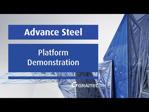 Platform Demonstration - Advance Steel