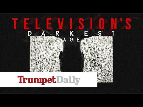 Television's Darkest Age - The Trumpet Daily