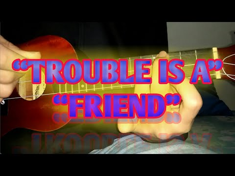 TROUBLE IS A FRIEND - Lenka (MELODI KENTRUNG), By Putu Adi