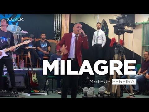 MATEUS PEREIRA - MILAGRE ( MINISTRAÇÃO ) COVER