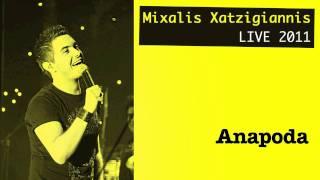 Anapoda (LIVE 2011 CD) - Mixalis Xatzigiannis