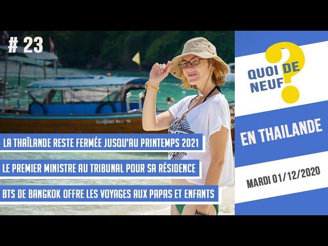 QDN #23 Thaïlande | Fermée jusqu'au printemps 2021 | 01/12/2020