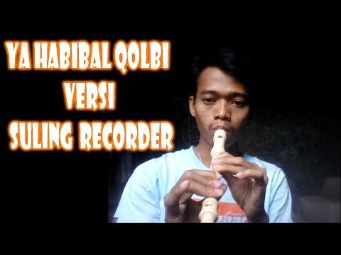 Ya Habibal Qolbi Recorder