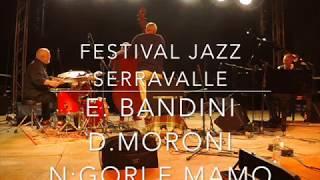 """Serravalle 2018 """"premio Sellani"""" con Ellade Bandini, Nico Gori, Dado Moroni e Massimo Moriconi"""