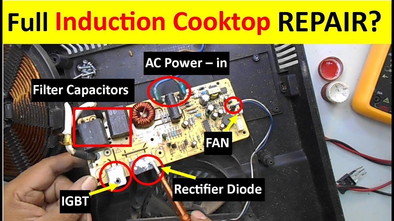 complete induction cooktop repairing guide full tutorial  [ 1280 x 720 Pixel ]