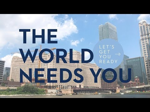 the-world-needs-you,-let's-get-you-ready