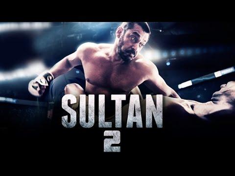 SULTAN 2 To Release Soon | Salman Khan,...