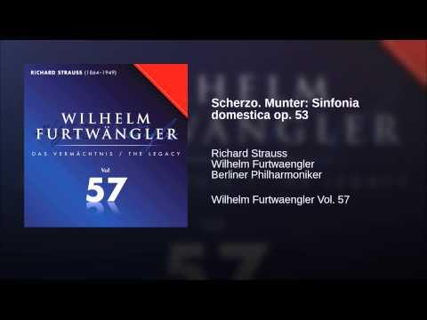 Scherzo. Munter: Sinfonia Domestica Op. 53