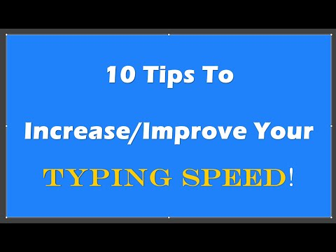 10 Tips To Increase/Improve Your Typing Speed - Touch Typing Tips + Pro Tip