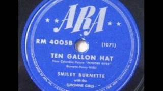Smiley Burnette - Ten Gallon Hat