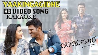 YAKINGAGIDE HD SONG-Raajakumara Kannada Movie karaoke - Puneeth Rajkumar -Fan made Rajesh king Video