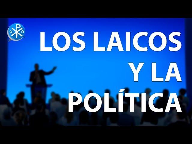 Los Laicos y la Política   Perseverancia - P. Gustavo Lombardo