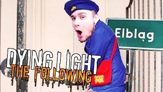 LISTONOSZE Z ELBLĄGA! | Dying Light: Following [#9] (With: Dobrodziej)