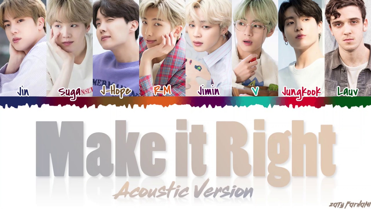 Bts Make It Right Acoustic Remix Feat Lauv Lyrics Color