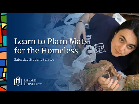 Learn to Plarn Mats for the Homeless with the DeSales Center for Service and Social Justice