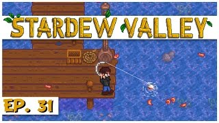 Stardew Valley - Ep. 31 -Fishing Bundle Spectacular! - Let
