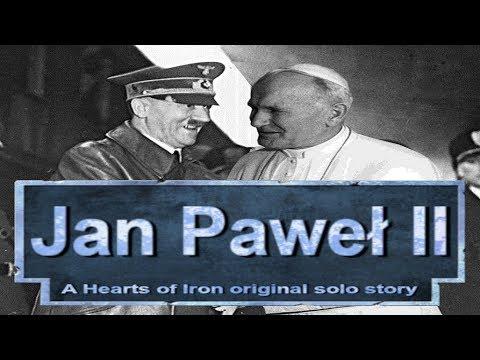 Papież Zawadiaka | Jan Pawel II MOD | Hearts of Iron 4