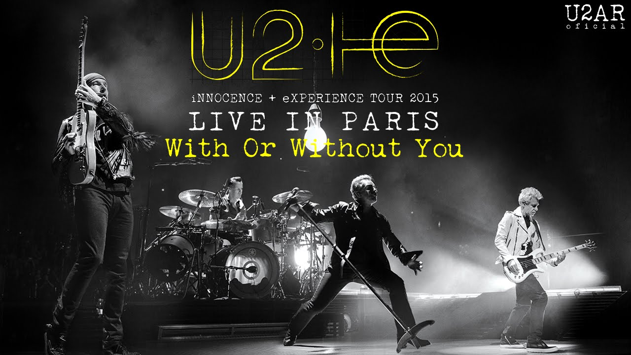 u2 with or without you u2 innocence experience live in paris 2015 youtube. Black Bedroom Furniture Sets. Home Design Ideas