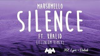 (Lyric + Vietsub Video)Marshmello ft. Khalid - Silence (Illenium Remix)