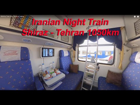 IRAN by Train from Shiraz to Tehran