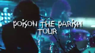 Poison The Parish World Tour 2018