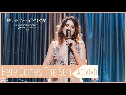 Here comes the sun George Harrison  Música para Casar por Lorenza Pozza  AO VIVO