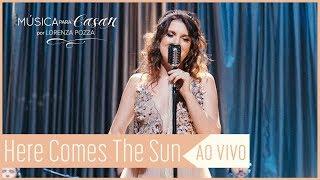 Baixar Here comes the sun (George Harrison) | Música para Casar por Lorenza Pozza | AO VIVO