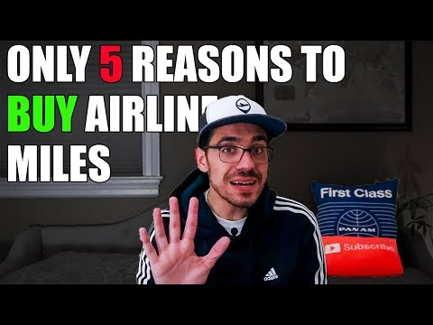5 Cases Where Buying Airline Miles Makes Sense