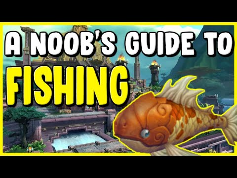 A Noobs Guide To Fishing In WoW BFA 8.2 - Gold Making, Gold Farming