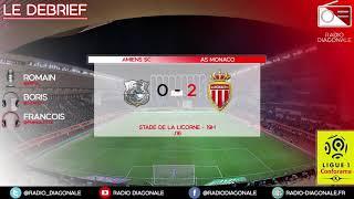 Le Débrief - Ligue 1 - J16 Amiens/Monaco(0-2)