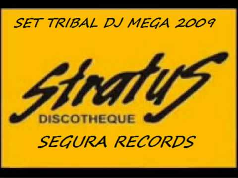 Set Tribal-Dj Mega-Stratus Discotheque