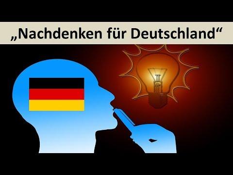 Nachdenken für Deutschland - Jetzt noch dringlicher
