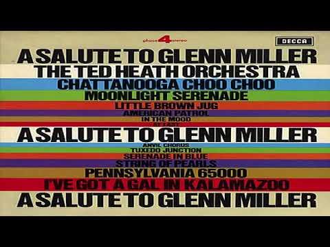 Ted Heath - A Salute to Glenn Miller 1972 GMB