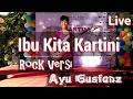 Ibu kita Kartini (rock versi) Ayu gusfanz Live at Bali collection