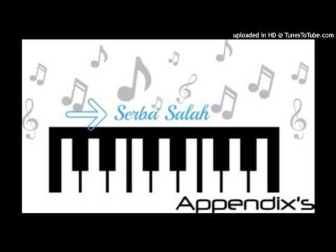 Serba Salah - Apeendix's Band (Official Lyrics)