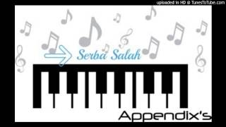 Serba Salah - Apeendix's Band (Official Lyrics)