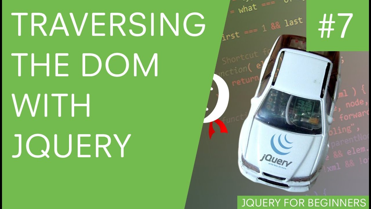jQuery Tutorial for Beginners #7 - Traversing the DOM with ...