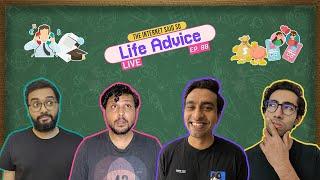 The Internet Said So   EP 88   Life Advice LIVE