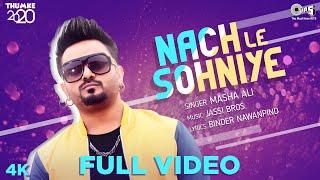 Nach Le Sohniye (Masha Ali) Mp3 Song Download